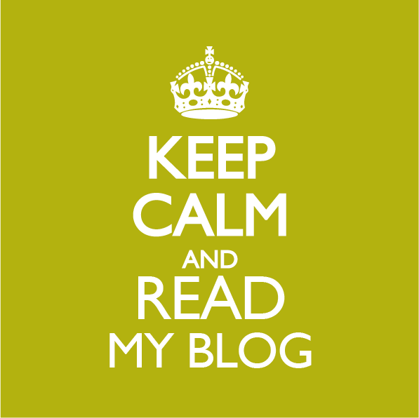 keep-calm-and-read-my-blog[1]